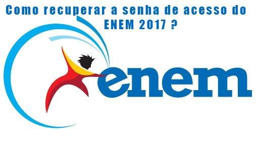 Como recuperar a senha de acesso do ENEM ?
